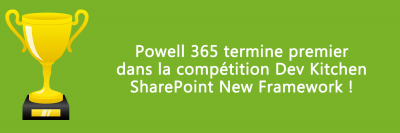 Powell 365 termine 1er dans la compétition SharePoint New Framework