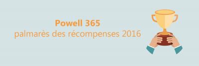 Récompenses Powell 365