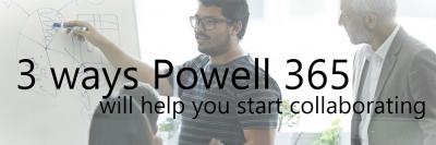 Take advantage of Powell 365