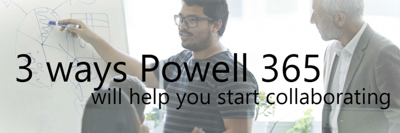 Take advantage of Powell 365