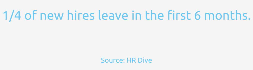 One quarter of new employees leave in first 6 months