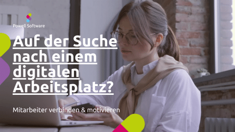 Auf der Suche nach einem digitalen Arbeitsplatz?