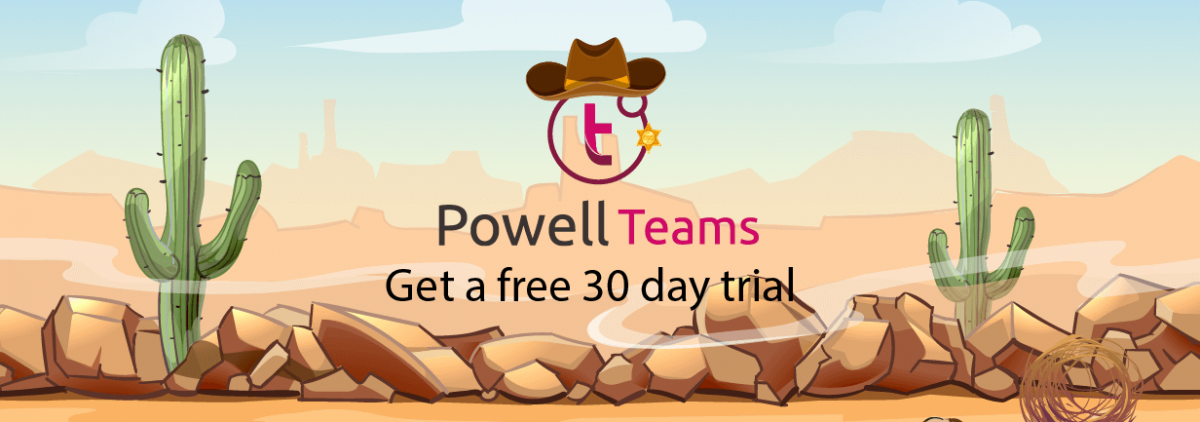 Tame the Teams Wild West Powell Teams Free 30 Day Trial